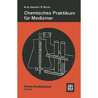 Chemisches Praktikum fr Mediziner by Gnter & Hans