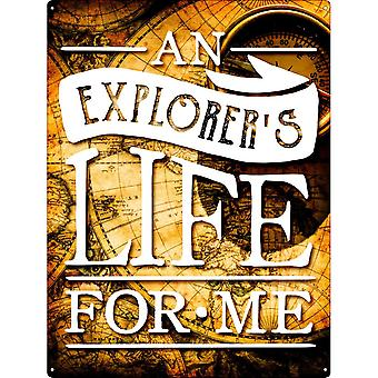 Grindstore An Explorers Life For Me Tin Sign