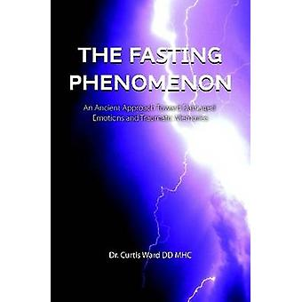 The Fasting Phenomenon by Ward & Curtis