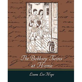 The Bobbsey Twins at Home by Laura Lee Hope & Lee Hope