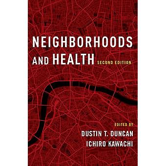 Neighborhoods and Health by Ana V Diez Roux