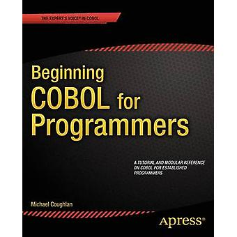 Beginning COBOL for Programmers by Coughlan & Michael
