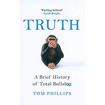 Truth by Tom Phillips