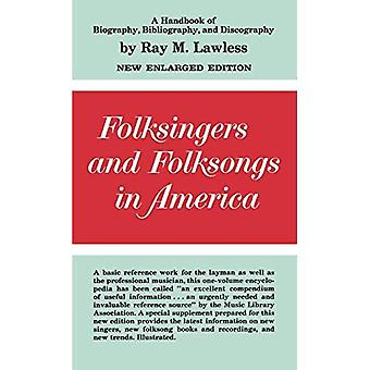 Folksingers and Folksongs in America: A Handbook of Biography, Bibliography, and Discography