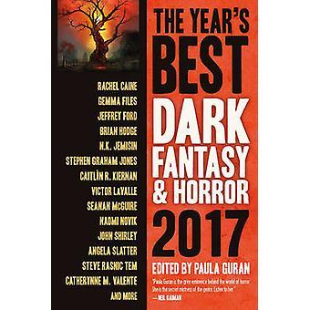 The Years Best Dark Fantasy  Horror 2017 Edition by Guran & Paula