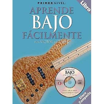 Aprende Bajo Facilmente by Barba - Victor - 9780825627293 Book