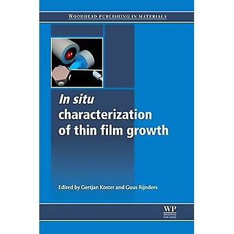 In Situ Characterization of Thin Film Growth by Koster & Gertjan