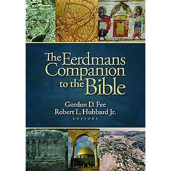 Eerdmans Companion to the Bible by Gordon D. Fee - Robert L. Hubbard
