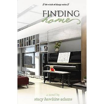 Finding Home by Adams & Stacy Hawkins