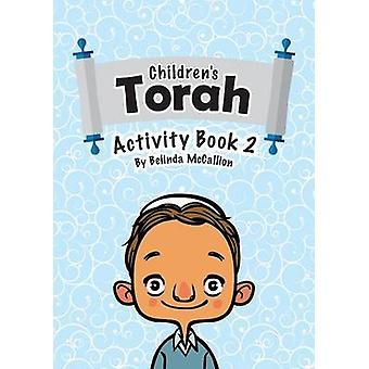 Childrens Torah Activity Book 2 by McCallion & Belinda