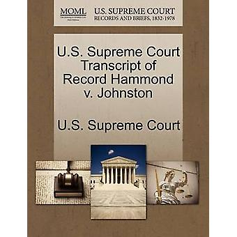 U.S. Supreme Court Transcript of Record Hammond v. Johnston by U.S. Supreme Court