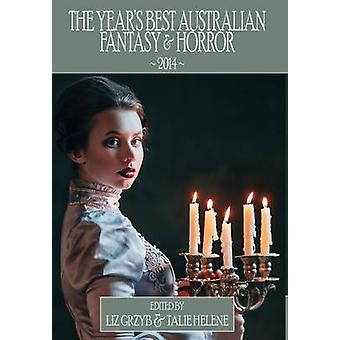 The Years Best Australian Fantasy and Horror 2014 by Grzyb & Liz