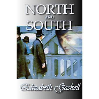 North and South by Gaskell & Elizabeth Cleghorn