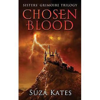 Chosen Blood by Kates & Suza