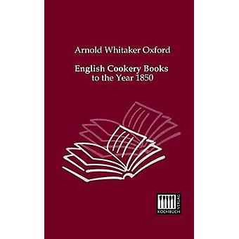 English Cookery Books by Oxford & Arnold Whitaker