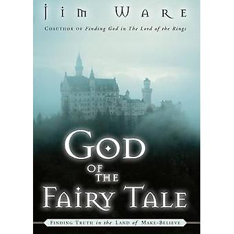 God of the Fairy Tale by Ware & Jim