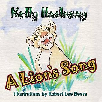 A Lions Song by Hashway & Kelly