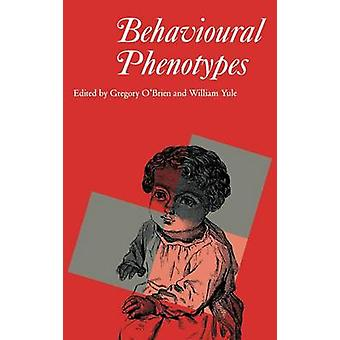 Behavioural Phenotypes by OBrien & Gregory