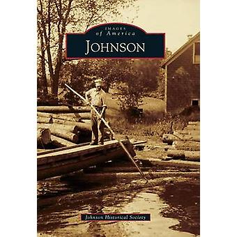 Johnson by Johnson Historical Society - 9780738576251 Book