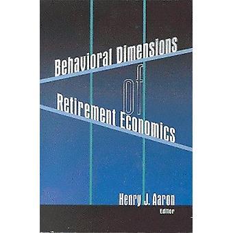 Dimensiones comportamiento de la economía de la jubilación por Henry J. Aaron - 978