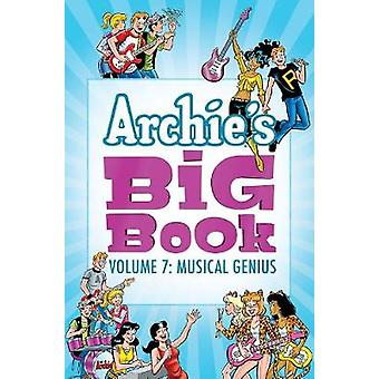 Archie's Big Book Vol. 7 - Musical Genius by ARCHIE SUPERSTARS - 97816