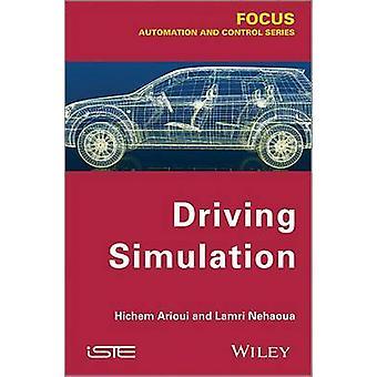 Driving Simulation by Hichem Arioui - Lamri Nehaoua - 9781848214675 B