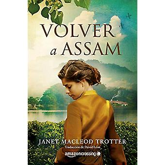 Volver a Assam by Janet MacLeod Trotter - 9782919803347 Book