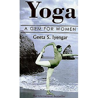 Yoga Gem for Women by Geeta S. Iyangar - 9789387997844 Book