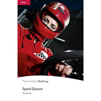 Level 1 Speed Queens by Rod Smith