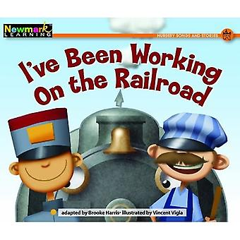 I've Been Working on the Railroad Leveled Text (Rising Readers)
