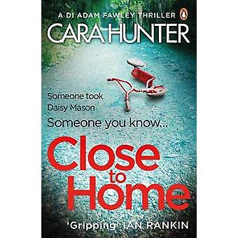 Close to Home - The 'impossible to put down' Richard & Judy Book C