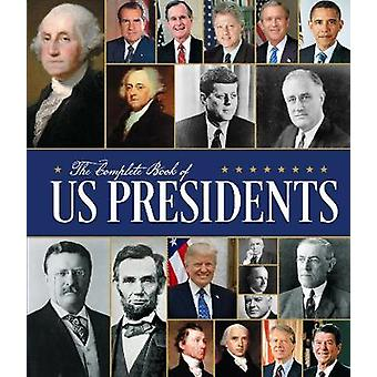 The Complete Book of US Presidents - Third Edition by Bill Yenne - 978