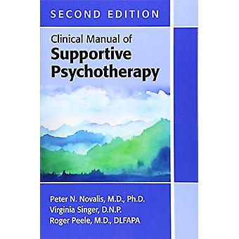Clinical Manual of Supportive Psychotherapy by Peter N. Novalis - 978