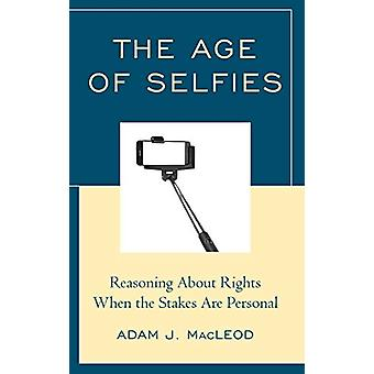 The Age of Selfies - Reasoning About Rights When the Stakes Are Person