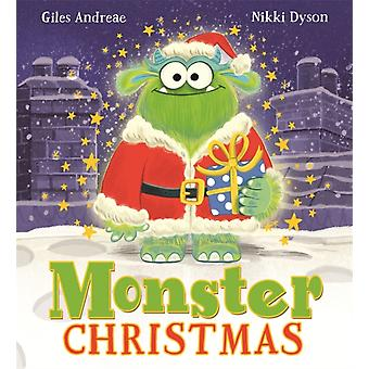 Monster Christmas by Giles Andreae & Illustrated by Nikki Dyson