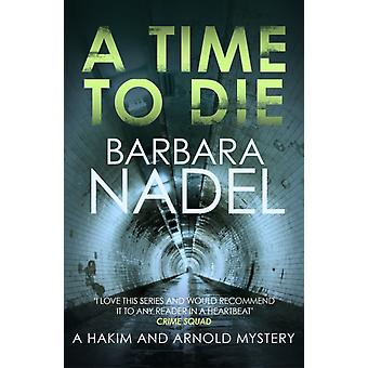 A Time to Die by Nadel & Barbara Author