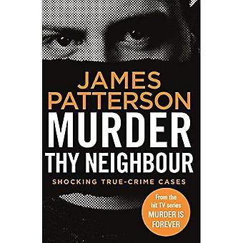 Murder Thy Neighbour: (Murder Is Forever: Volume 4) (Murder Is Forever)