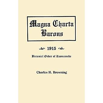 Magna Charta Barons - 1915. Baronial Order of Runnemede by Charles H.
