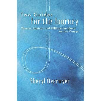 Two Guides for the Journey by Sheryl Overmyer - 9781498228992 Book
