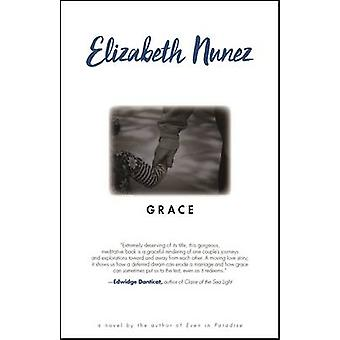 Grace by Elizabeth Nunez - 9781617755484 Book