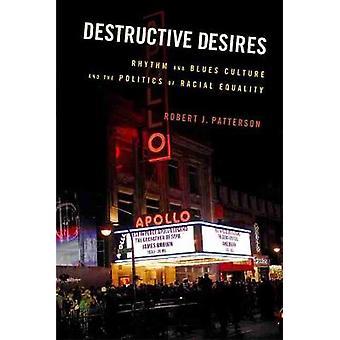 Destructive Desires