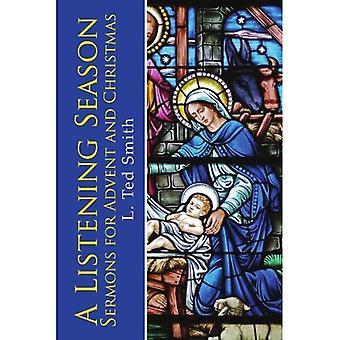 A Listening Season: Sermons� for Advent and Christmas