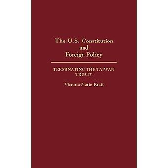 De Amerikaanse grondwet en buitenlands beleid door Victoria Kraft