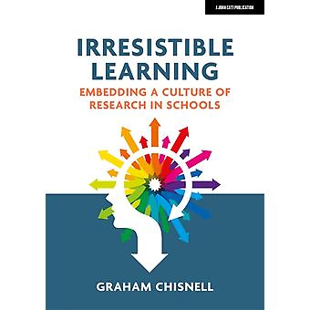 Irresistible Learning by Graham Chisnell