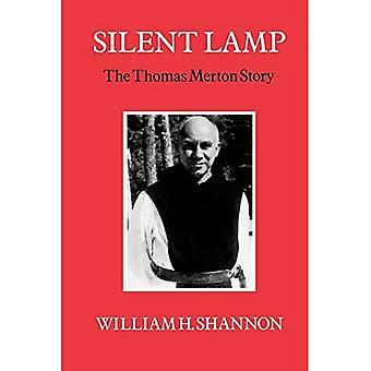 Silent Lamp: Thomas Merton Story
