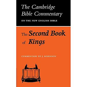 The Second Book of Kings (Cambridge Bible Commentaries on the Old Testament) (Cambridge Bible Commentaries on the Old Testament)