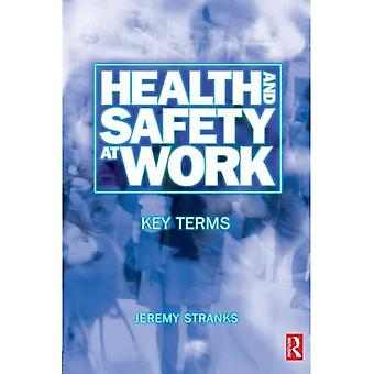 Health and Safety at Work : Key Terms