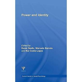 Machts- en identiteitsperspectieven vanuit de sociale wetenschappen Actuele vraagstukken in de sociale psychologie