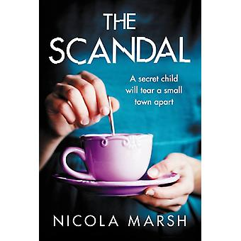 The Scandal by Nicola Marsh