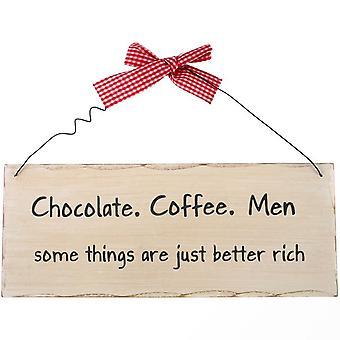 Schokolade, Kaffee, Männer hängendes Schild